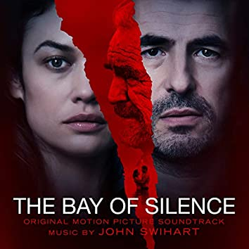 The Bay of Silence (Original Motion Picture Soundtrack)