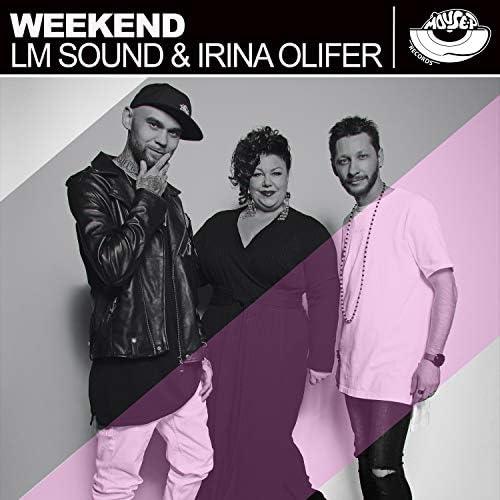 LM Sound, Irina Olifer & Niral