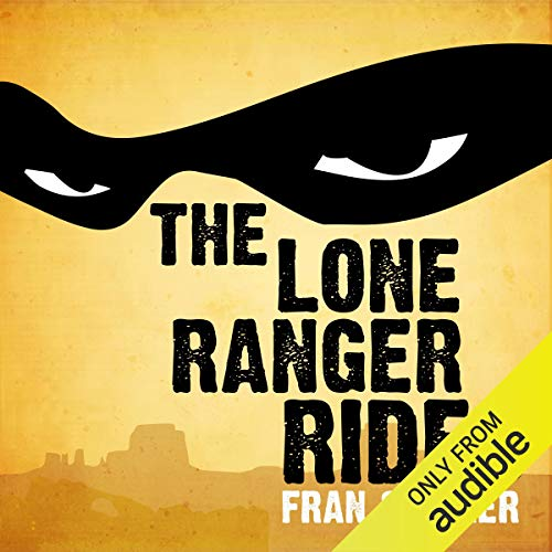 The Lone Ranger Rides  By  cover art