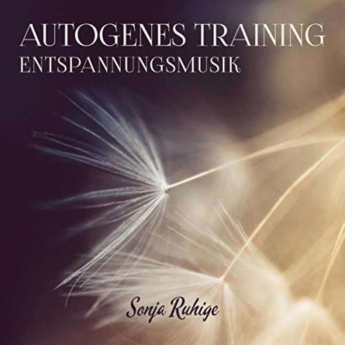 Autogenes Training (Entspannungsmusik)