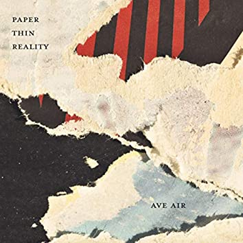 Paper Thin Reality