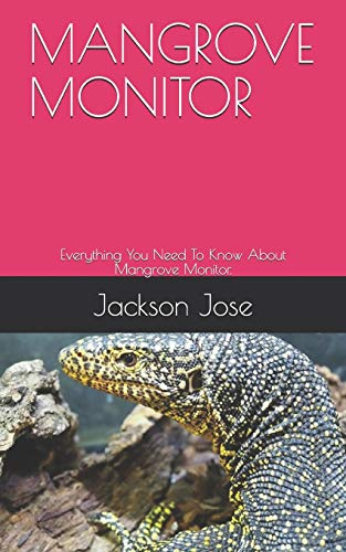 MANGROVE MONITOR: Everything You Need To Know About Mangrove Monitor.