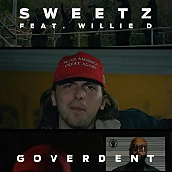 Goverdent (feat. Willie D)