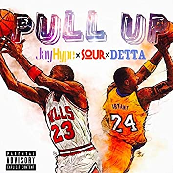 Pull Up (feat. Sour & Detta)
