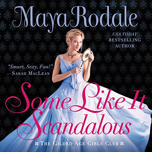 Some Like It Scandalous audiobook cover art