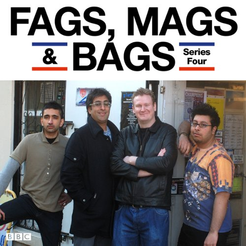 Fags, Mags & Bags: Complete Series 4 audiobook cover art