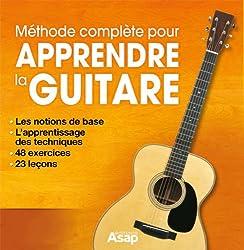 Apprendre la guitare : la méthode complète (French Edition)