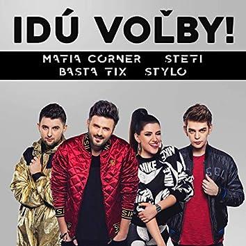 Idú Voľby (feat. Basta Fix, Stefi & Stylo)