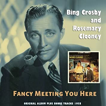 Fancy Meeting You Here (Original Album Plus Bonus Tracks 1958)