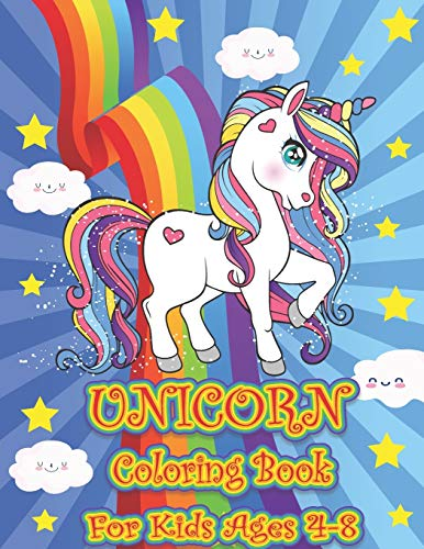 Coloring Book: UNICORN Coloring Notebook for Kids Ages 4-8 (Mysterious | interesting | cute unicorn clip art | MAZES | Sudoku Puzzle games and many more)