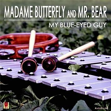 My Blue-Eyed Guy
