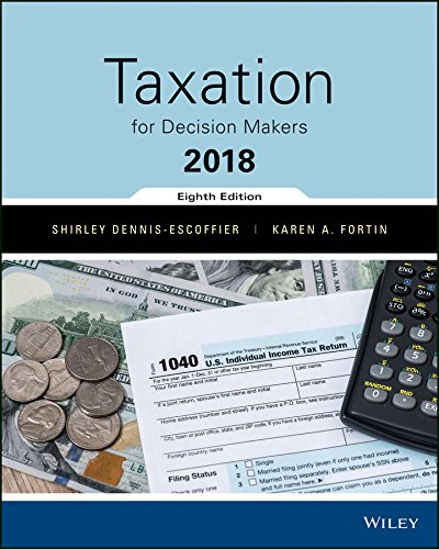 Taxation For Decision Makers, 2018 Edition