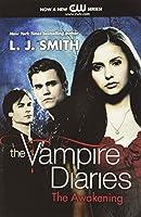 The Vampire Diaries: The Awakening (Vampire Diaries, 1)