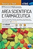 Test ammissione Area Scientifica e Farmaceutica 2021: manuale di teoria e test. Valido anche per i TOLC. Con e-book e simulatore in omaggio