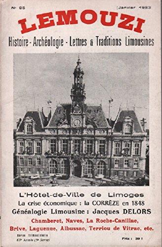 Lemouzi N Deg 85 Lhotel De Ville De Limoges La Crise Economique La Correze En 1848 Genealogie Limousine Jacques Delors