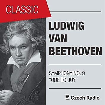 "Ludwig Van Beethoven: Symphony NO. 9 ""Ode to Joy"" (Live)"