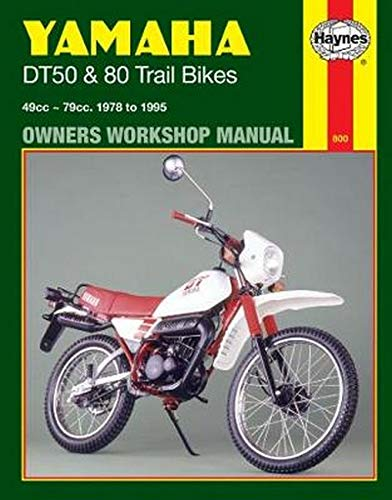 Yamaha DT50 & 80 Trail Bikes (78 - 95) (Haynes Owners Workshop Manuals)