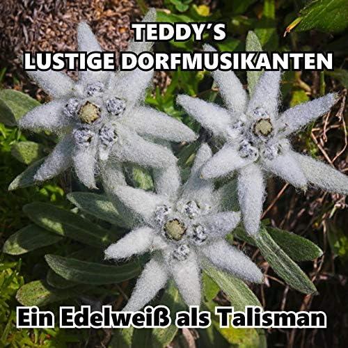 Teddy's Lustige Dorfmusikanten