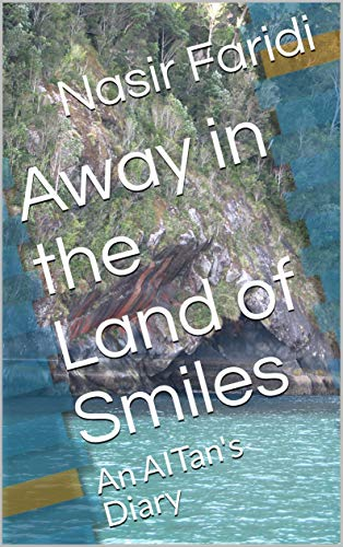 Away in the Land of Smiles: An AITan's Diary (English Edition)