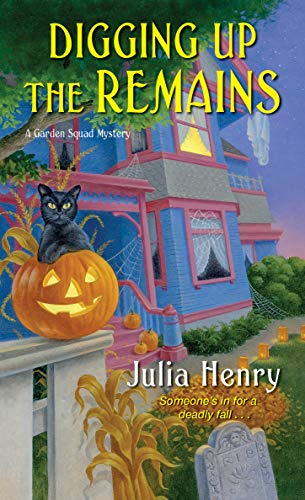 Digging Up the Remains (A Garden Squad Mystery Book 3) by [Julia Henry]