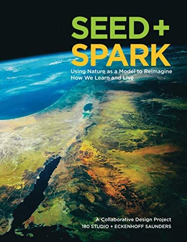 Seed Spark Using Nature as a Model to Reimagine How We Learn and Live product image