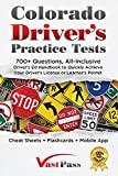 Image of Colorado Driver's Practice Tests: 700+ Questions, All-Inclusive Driver's Ed Handbook to Quickly achieve your Driver's License or Learner's Permit (Cheat Sheets + Digital Flashcards + Mobile App)