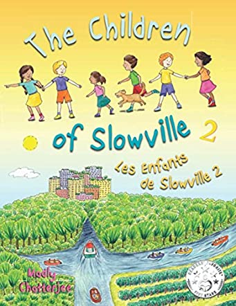 The Children of Slowville Book 2