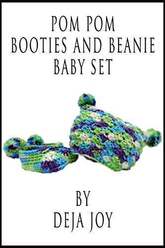 Pom Pom Beanie and Booties Baby Set (English Edition)
