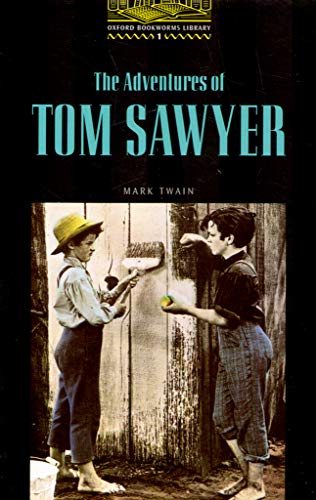 The Adventures of Tom Sawyer (Oxford Bookworms Library Classics)の詳細を見る