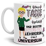 Tasse Beste Englisch-Lehrerin im Universum - Schule/Abi/Abschied/Geschenk-Idee/mit Spruch/Weiss