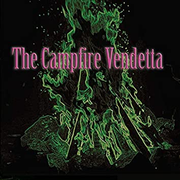 The Campfire Vendetta, Volume Three