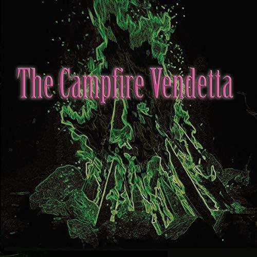 The Campfire Vendetta