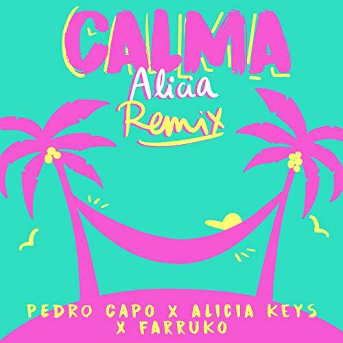 Calma (Alicia Remix)