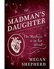 The Madman's Daughter (Madmans Daughter Trilogy 1)