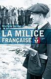 La milice française (Divers Histoire)