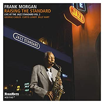 Raising the Standard (Live at the Jazz Standard, Vol. 2)