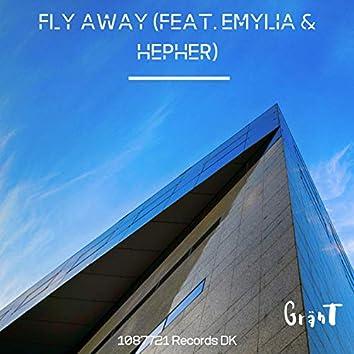 Fly Away (feat. Emylia & Hepher)