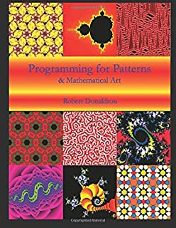 Programming for Patterns & Mathematical Art