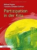 Partizipation in der Kita: Projekte und den Alltag demokratisch mit Kindern gestalten