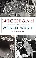 Michigan in World War II (Military)