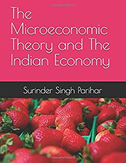 The Microeconomic Theory and The Indian Economy