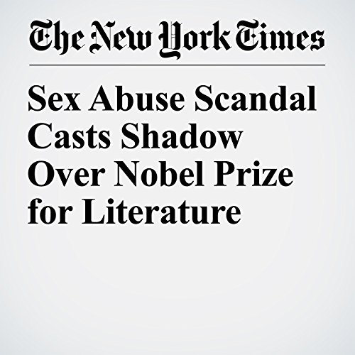 Sex Abuse Scandal Casts Shadow Over Nobel Prize for Literature copertina