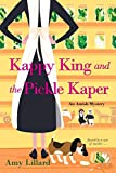 Kappy King and the Pickle Kaper (An Amish Mystery)