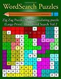 Word Search Puzzles: : Zig Zag Puzzles :Brain-stimulating puzzle  (Large-Print) 1000 Word Search Vol.2