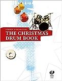 The Christmas Drum Book: A groovy little Christmas! - Gerwin Eisenhauer