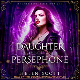 Daughter of Persephone: A Reverse Harem Romance     Cerberus Series, Book 1              By:                                                                                                                                 Helen Scott                               Narrated by:                                                                                                                                 Troy Duran,                                                                                        Cassandra Myles                      Length: 5 hrs and 3 mins     1 rating     Overall 5.0