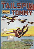 Tailspin Tommy - 01/37: Adventure House Presents: