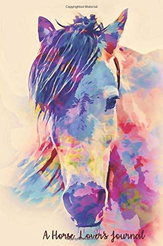 A Horse Lover's Journal: A Cute Horse Lover's Journal to write in| Blank Lined Equine Diary for Writing and Doodling | 122 Pages Ruled Notebook ( 6' x 9' ) | Ideal Gift