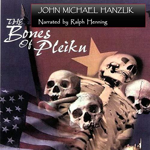 The Bones of Pleiku audiobook cover art