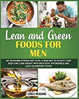 Lean and Green Diet Cookbook for Men - Dr. McAdams Strong Diet Plan